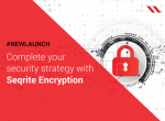 Seqrite launches Encryption solution for optimal security of business data