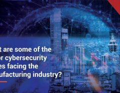 What are some of the major cybersecurity issues facing the manufacturing industry