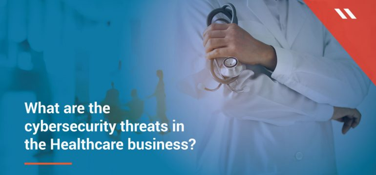 The healthcare industry's largest cyber challenges