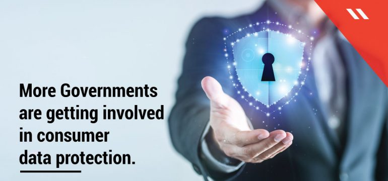 More-Governments-are-getting-involved-in-consumer-data-protection