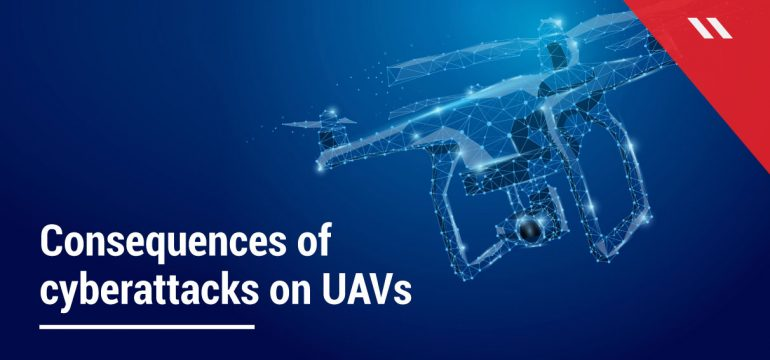Consequences-of-cyberattacks-on-drones