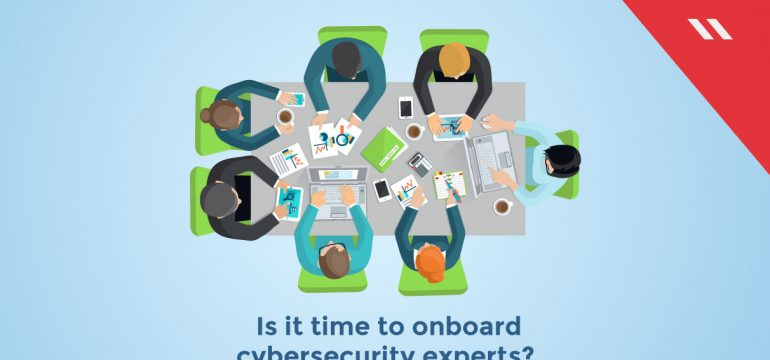 Is-it-time-to-onboard-cybersecurity-experts