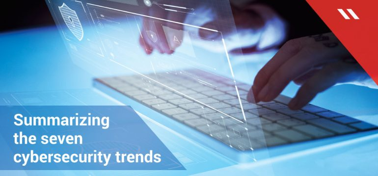 Summarizing-the-seven-cybersecurity-trends