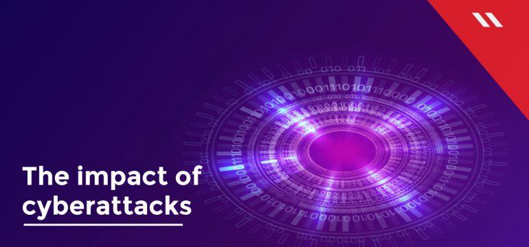 The-Imapct-of-cyber-attacks