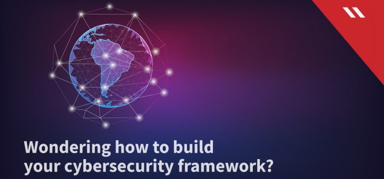 Wondering-how-to-build-your-cybersecurity-framework