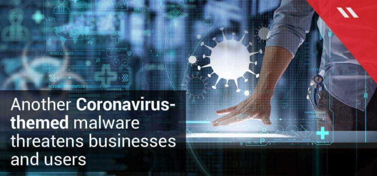 Coronavirus-themed Campaign delivers Agent Tesla Malware