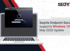 Seqrite Endpoint Security supports Windows 10 May 2020 Update 20H1 (Vibranium)