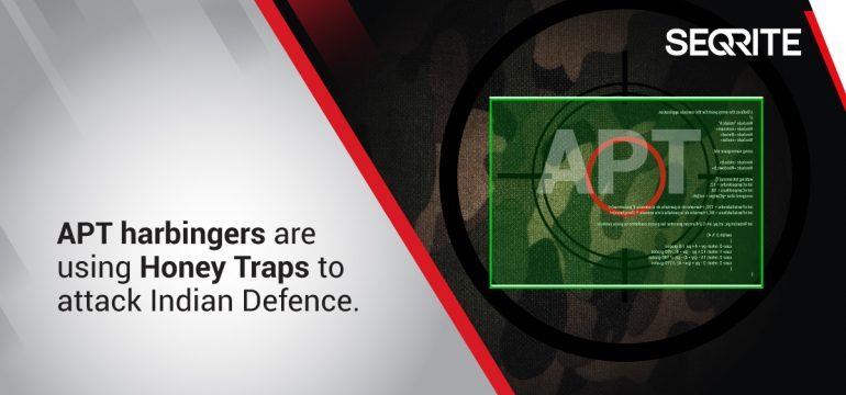 Operation 'Honey Trap': APT36 Targets Defence Organizations in India