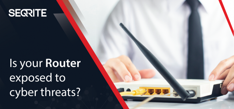 Is your Router exposed to cyber threats