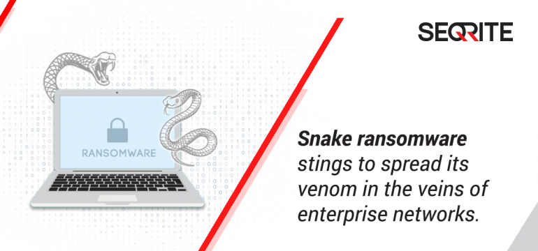 Snake ransomware stings to spread its venom in the veins of enterprise networks.