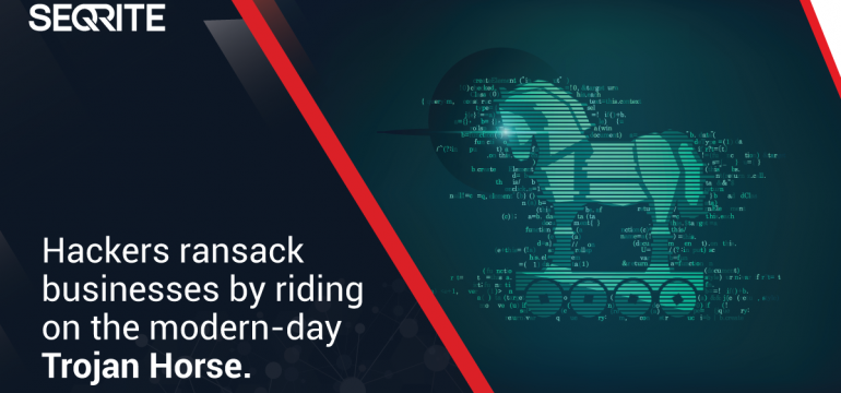 Hackers ransack businesses by riding on the modern-day Trojan Horse.