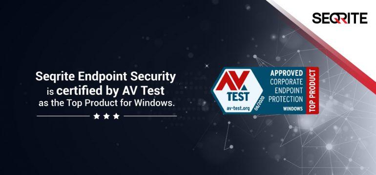 AV-Test certifies Seqrite EPS as the top product for Windows, yet again!