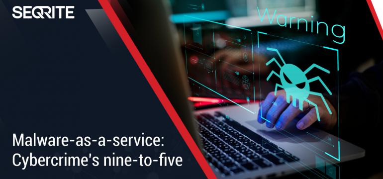 Malware-as-a-service: Cybercrime's nine-to-five