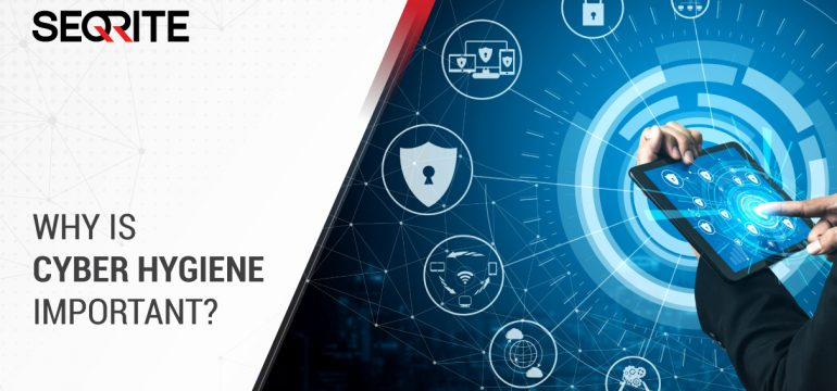 Why ensuring employees with cyber hygiene is important for all organizations?