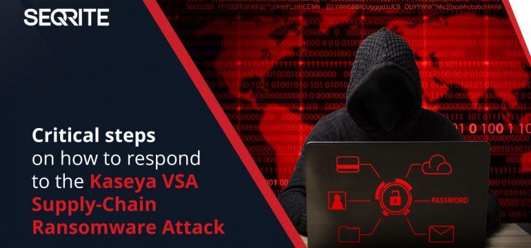 Advisory on Kaseya VSA Supply-Chain Ransomware Attack