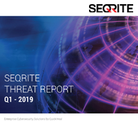 Seqrite Threat Report Q1 - 2019