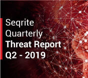 Seqrite Threat Report Q2 - 2019