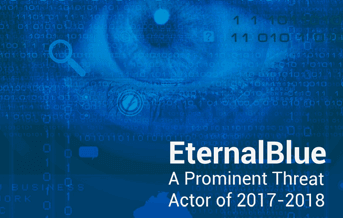 Research Paper : EternalBlue - A Prominent Threat Actor of 2017-2018