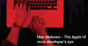 Mac Malware - The Apple of virus developers eye